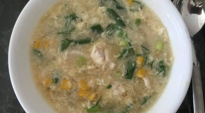What's Cooking?…Chicken and Sweetcorn Soup
